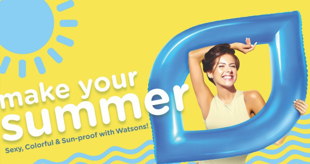 Watsons MAKE YOUR SUMMER CampaignIs On!