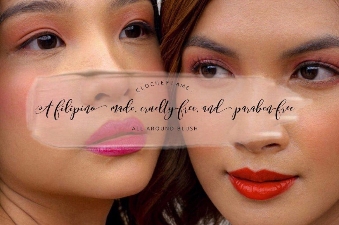 Clocheflame: A Filipino Made, Cruelty-Free, and Paraben-Free All-Around Blush