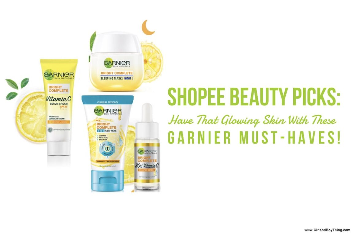 Shopee Beauty Picks: Have That Glowing Skin With These Garnier Must-Haves!