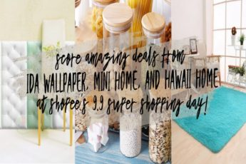 Score Amazing Deals From IDA Wallpaper, Mini Home, and Hawaii Home at Shopee's 9.9 Super Shopping Day!